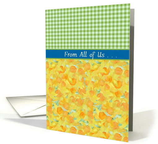Easter Card from All of Us, Daffodils and Check Gingham card (1218458)