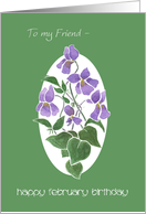 Birthday Card for Friend, Birth Month Flower, Violets card