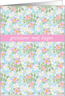 Birthday Card, Norwegian Greeting, Pink Dogroses on Blue card