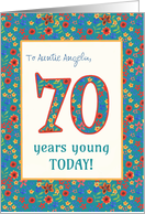 Custom Front Birthday Card 70 Years Young Retro Floral card