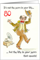 Years In Your Life 80th Birthday Dancing Man Card