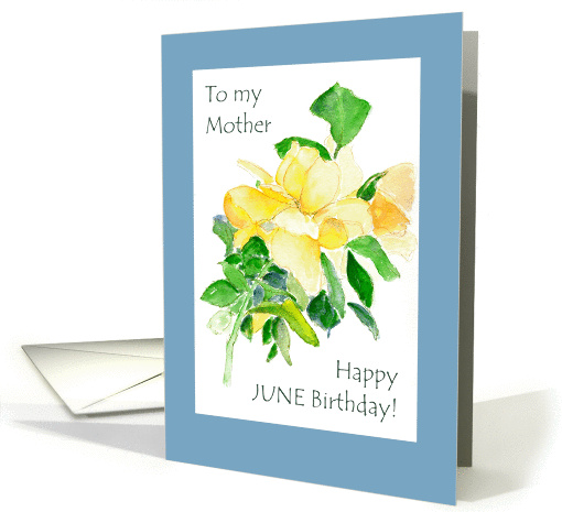June Birthday Card for Mother, Roses card (904431)