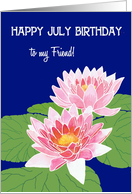 Pink Water Lilies July Birthday Card for a Friend card