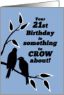 21st Birthday Humor Silhouetted Black Crows in Tree card