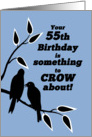 55th Birthday Humor Silhouetted Black Crows in Tree card
