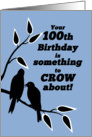 100th Birthday Humor Silhouetted Black Crows in Tree card