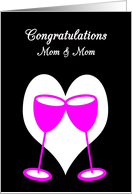 Mom Congratulations Lesbian Wedding Pink Toasting Glasses card