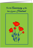 Remembrance Death Anniversary Loss of Husband Red Poppy Flowers card