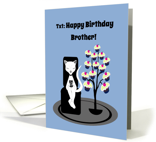 Brother Birthday Humor Funny Texting Cat with Cupcake Tree card