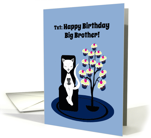 Big Brother Birthday Humor Funny Texting Cat with Cupcake Tree card