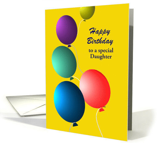 Daughter Birthday Custom Relationship Colorful Floating Balloons card