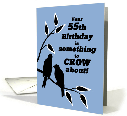 55th Birthday Humor Silhouetted Black Crows in Tree card (1293732)