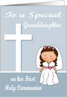 Congratulations on First Communion to Granddaughter Girl with Cross card