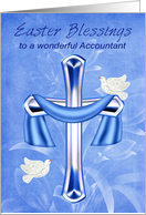 Easter To Accountant, Religious, cross with white doves, flowers card