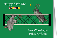 Birthday to Police Officer, Raccoons playing tennis, tennis rackets card