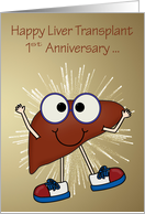 1st Anniversary of Liver Transplant with a Happy Liver Wearing Glasses card