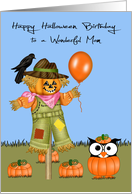 Birthday On Halloween to Mom, Owl in pumpkin patch with a scarecrow card
