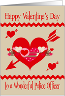 Valentine's Day to Police Officer, red, white and pink hearts, arrows card