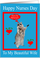 Nurses Day To Wife, raccoon with stethoscope in red frame on blue card