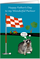 Father's Day to Partner, raccoon with golf balls on a golf green, flag card
