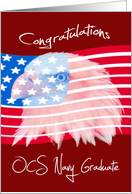 Congratulations to an OCS Navy Graduate Card with an Eagle on a Flag card