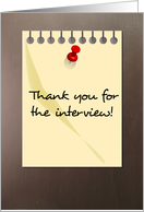 Thank You For The Interview - Note With Push Pin card