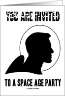 You Are Invited To A Space Age Party (Retro Astronaut Spaceman) card