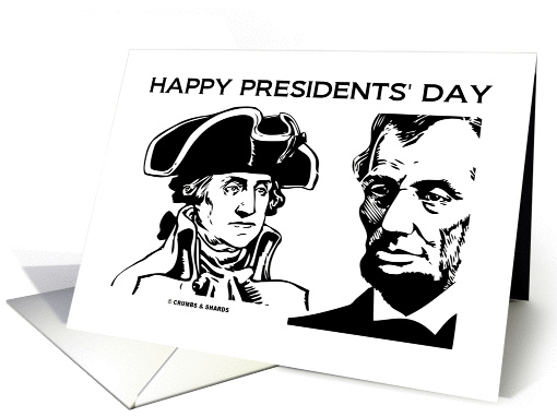Happy Presidents' Day Washington Lincoln Black & White Drawings card