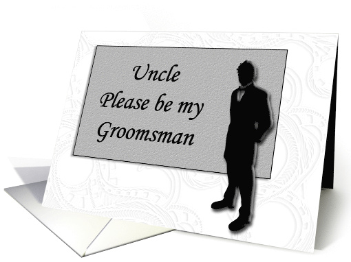 Groomsman request ~ Uncle, Man in Black Silhouette card (651768)