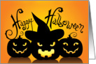 Three Scary Jack o' Lanterns Happy Halloween card