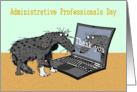 Thank you Administrative Professionals Day. sad dog and laptop.humor. card