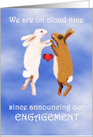 Engagement announcement, two rabbits on cloud nine.humor. card
