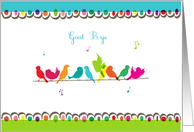 good bye, colorful birds on a line card