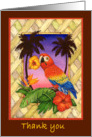 Thank you-Parrot tropical flowers card