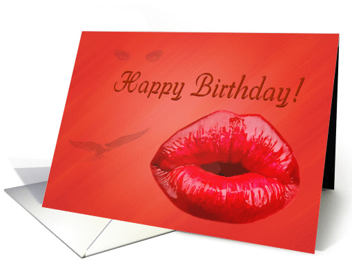 happy birthday day greeting card,sexy lips card (904479)