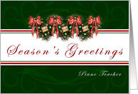 Piano Teacher Greetings - Garland wreaths and red bows card