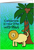 Celebrate a new little wild thing-baby shower invitation-lion card