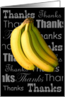 Thanks a bunch! Thank You with Bananas card