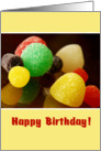 Happy Birthday-I hope it's a sweet one!-gumdrops card