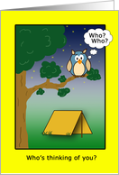 Who's thinking of you? Me, me!-owl and tent card