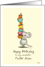 Happy Birthday Foster Mom - Cute Mouse with a pile of cupcakes card
