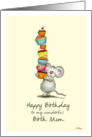 Happy Birthday Birth Mom - Cute Mouse with a pile of cupcakes card