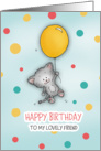 Happy Birthday to my lovely friend! Cute Cat floating by with balloon! card