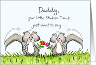 Twins - Father's Day Awesome Dad of Twins with two Skunks card