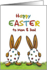Happy Easter to Mom and Dad from two kids, whimsical with two Rabbits card