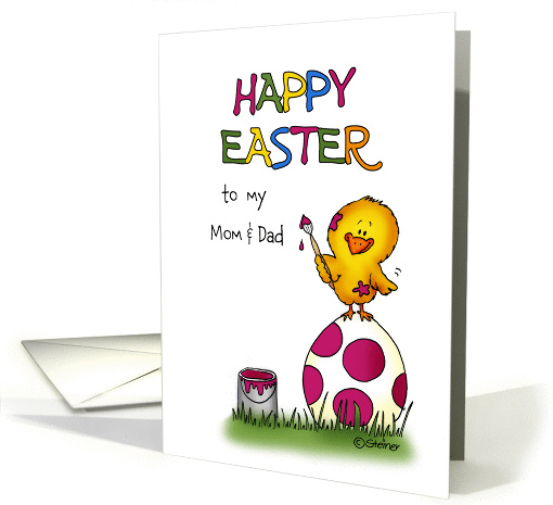Happy Easter Card - to my Mom and Dad - cute chick is... (1049341)