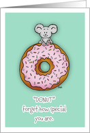 Do not forget how special you're to me - Little Mouse on Donut card