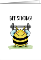 Bee strong - Encouraging Card