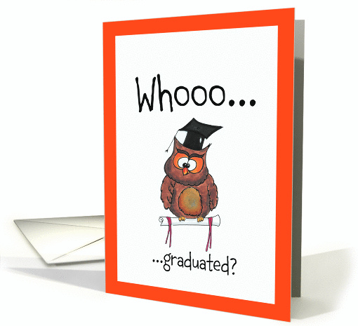 Who graduated? smart owl with graduation hat. card (811076)