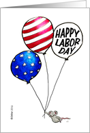Humorous Happy Labor Day - Mouse with Ballon in US Flag Style card